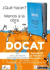 José Luis Segovia presenta el DOCAT o guía joven de la Doctrina Social de la Iglesia