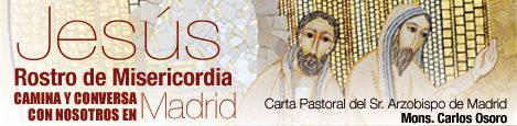 Jesús rostro de Misericordia camina y conversa con nosotros en Madrid