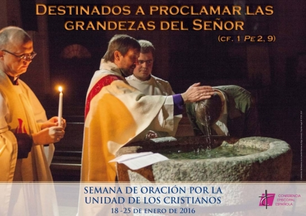 El lunes comienzan los actos de la Semana de Oración por la Unidad de los Cristianos, con el lema 'Destinados a proclamar las grandezas del Señor'
