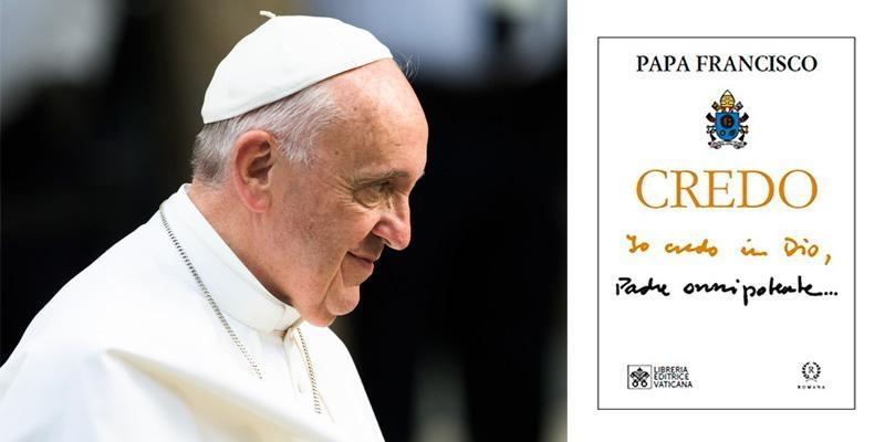 El 'Credo' del Papa Francisco